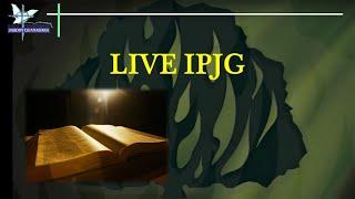 LIVE IPJG - Parte 1
