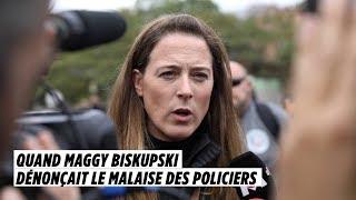 Quand Maggy Biskupski dénonçait le malaise des policiers