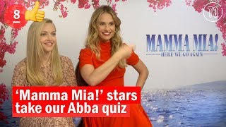 'Mamma Mia!' stars Amanda Seyfried and Lily James take our Abba Quiz | Time Out London