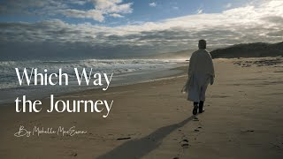 Which Way the Journey | Guided Prayer
