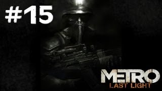 Metro Last Light Gameplay Walkthrough - Part 15 - Marshes Cont...