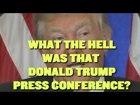We Need To Talk About That Donald Trump Press Conference