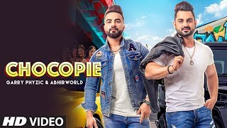 Chocopie: Garry Phyzic, Abhirworld (Full Song) Saurrabh Bhatia | Latest Punjabi Songs 2019