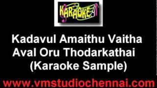 Kadavul Amaithu Vaitha Karaoke (Aval Oru Thodarkathai).mpg