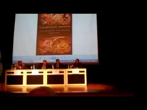 academic panel on Turkic Mythology and Shamanism, Sakarya University/Turkey, 24.III.2014 Part III