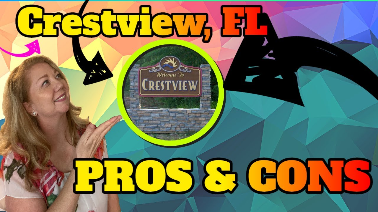 Crestview, Florida Pros & Cons