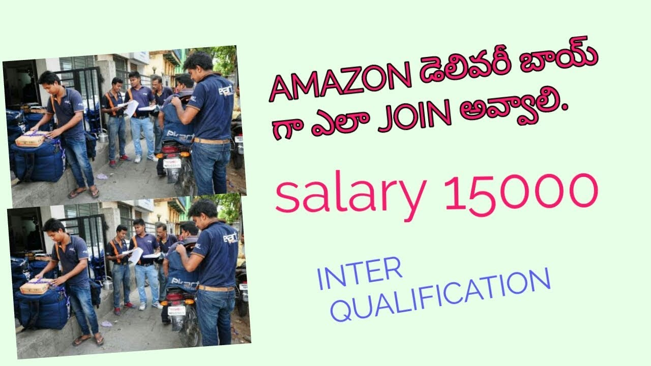 How To Join As Amazon Delivery Boy In Telugu Amazon