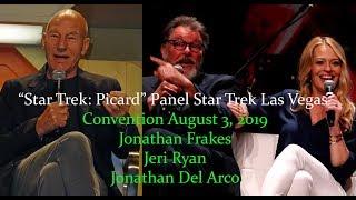 """Star Trek: Picard"" Panel - Star Trek Las Vegas Con 2019 -  Jonathan Frakes and Jeri Ryan"
