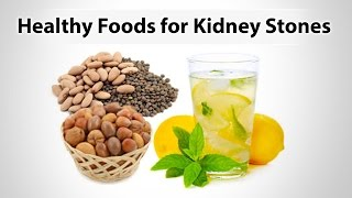 Healthy Foods for Kidney Stones