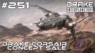 Star Citizen #251 Drake Corsair - Concept Sale [Deutsch]