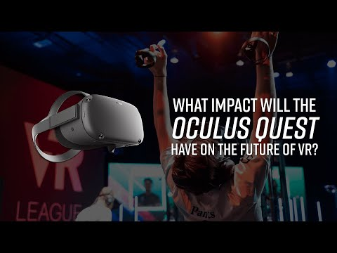 What impact will the Oculus Quest have on the future of VR?
