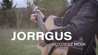 Jorrgus - Będziesz moja (Cover by Dziemian)