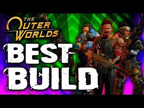 The Outer Worlds - BEST BUILD - The Captain