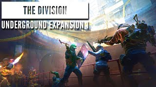 The Division 1.8 Solo Underground Expansion 1 - 3 Phase Classified Striker