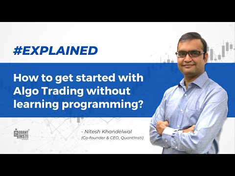 How to get started with algo trading without learning programming? #AlgoTradingAMA