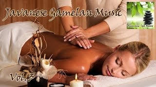 Relaxing Javanese Spa Music Vol.3 - Stafaband