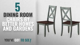 Top 10 Better Homes And Gardens Dining Room Chairs [2018]: Sturdy Better Homes and Gardens Maddox