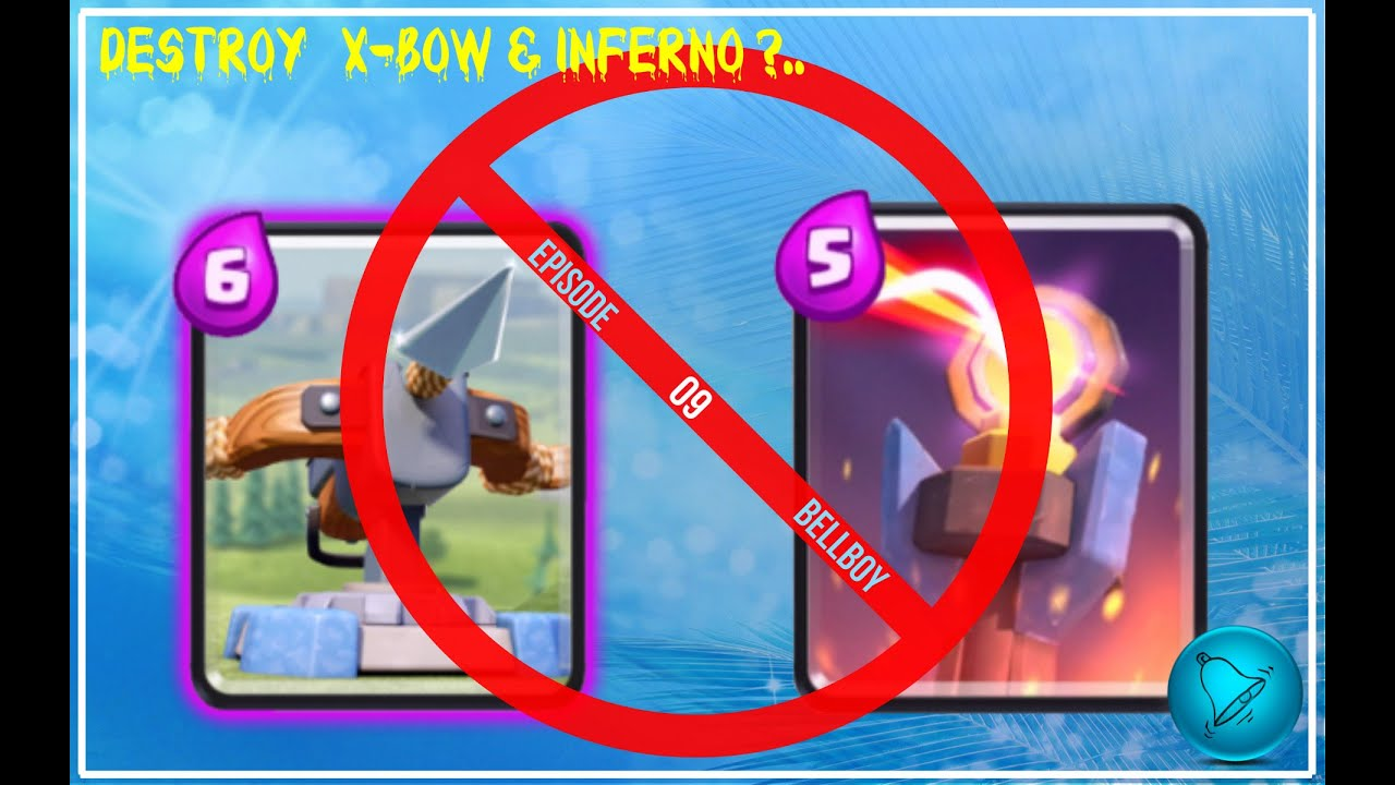 Clash royale level 5 card deck defend x bow inferno for Clash royale deck arc x