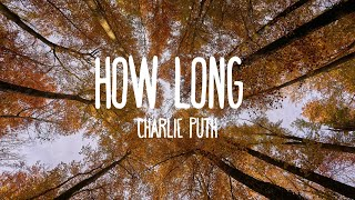 Video How Long - Charlie Puth (Lyrics) download MP3, 3GP, MP4, WEBM, AVI, FLV Januari 2018