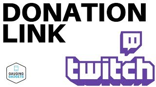 How To Add A Donation Link To Your Twitch Channel  Twitch Tutorial
