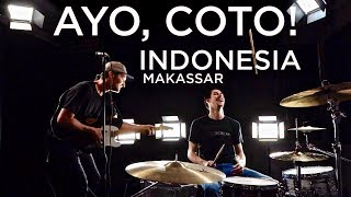 AYO, COTO! - INDONESIA (Makassar Song About Soup)