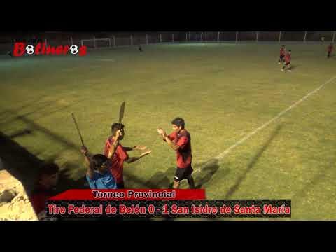 TORNEO PROVINCIAL, Tiro Federal de Belén 0 vs 1 San Isidro de Santa María