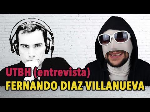 UTBH I Entrevista con Fernando Diaz Villanueva