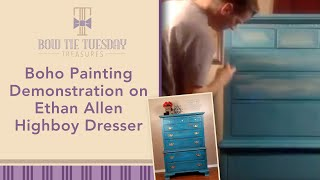 Boho Chalk Paint Painting Demonstration on Ethan Allen Highboy Dresser