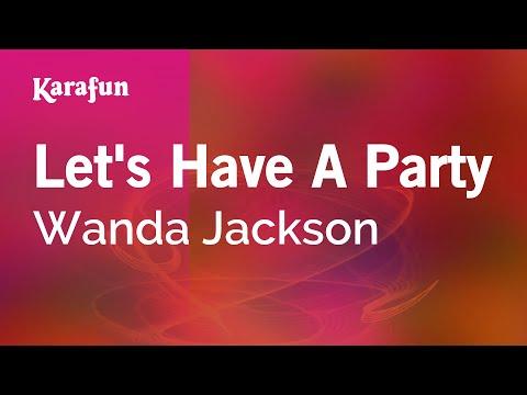 Karaoke Let's Have A Party - Wanda Jackson *