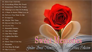Beautiful Sweet Memories Love Songs Music Collection 🍀