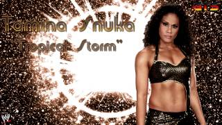 "2012: Tamina Snuka - WWE Theme Song - ""Tropical Storm"" [Download] [HD]"