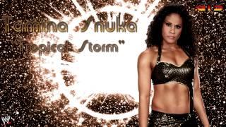 "2012: Tamina Snuka - WWE Theme Song - ""Tropical Storm"" [Download] [HD]"