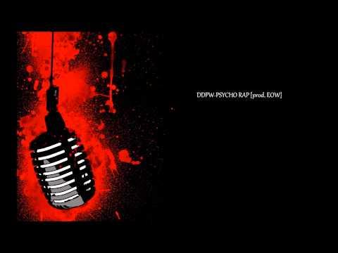 DDPW-PSYCHO RAP [prod. EOW].mp3