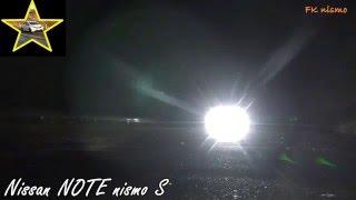 夜間走行音を撮影しました【純正マフラー:E12改型ノートニスモS】