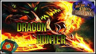 Hearthstone: Deck Tech Dragon Machine Gun Hunter Mean Streets of Gadgetzan