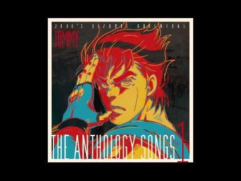 JOJO'S BIZARRE ADVENTURE THE ANTHOLOGY SONGS 1