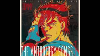 JOJO'S BIZARRE ADVENTURE THE ANTHOLOGY SONGS 1
