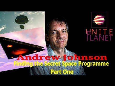 Andrew Johnson Finding the Secret Space Programme Part One