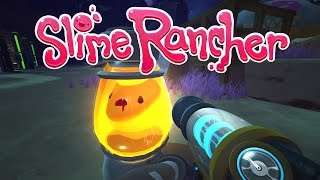 Slime Rancher -  Treasure Pods! Blueprints! Amber Slime Lamp! (Gameplay / Playthrough)