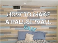 How To Build A Pallet Wall: EASY and CHEAP