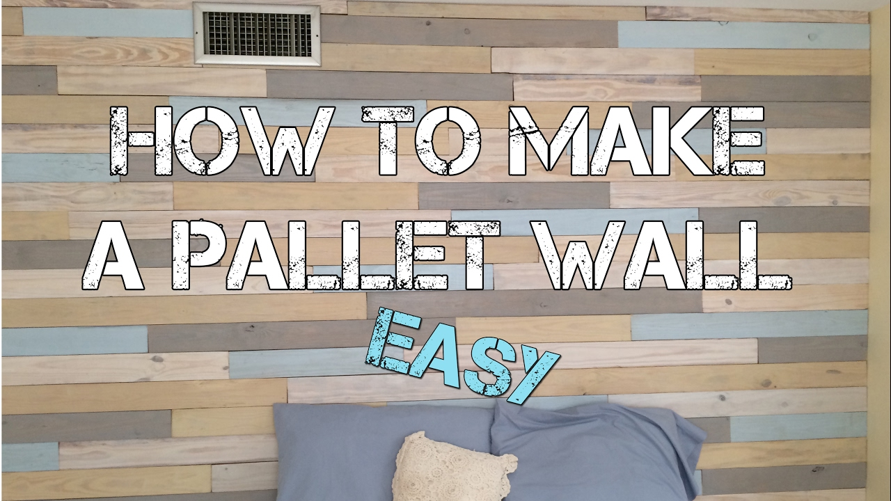 How To Build A Pallet Wall EASY and CHEAP  YouTube
