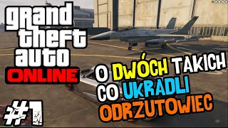 [LUŹNE GRANIE] GTA V Online #1 - O Dwóch Takich co Ukradli Odrzutowiec! (With: Max) /Zagrajmy w