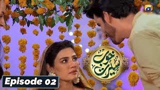 Khoob Seerat - Episode 02 - 18th Feb 2020 - HAR PAL GEO