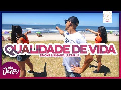 Qualidade De Vida - Simone & Simaria Ludmilla  Coreografia - Mix Dance