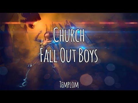 Church - Fall Out Boys | Magyar-Angol Felirat - Hungarian-English Lyrics