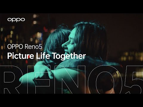 OPPO Reno5   #PictureLifeTogether with The New AI Video Modes