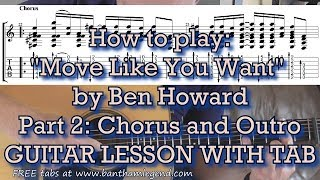 How to play Move Like You Want - Ben Howard - guitar lesson part 2