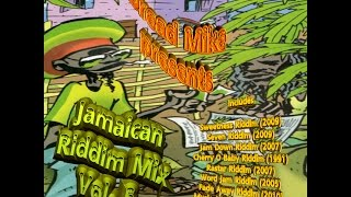Jamaican Riddim Mix Vol 5