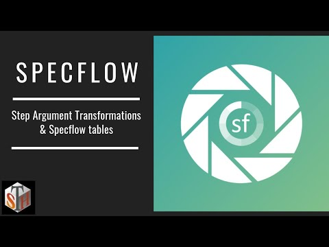 Step Argument Transformations and Specflow Tables