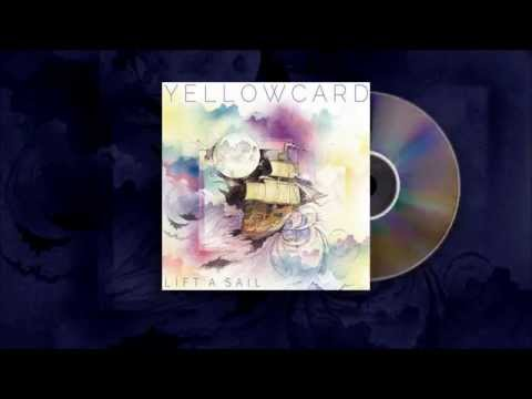 Yellowcard - Lift A Sail Lyrics
